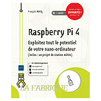 Acheter ENI Editions - Raspberry Pi 4 : Exploitez tout le potentiel de votre nano-ordinateur  au meilleur prix